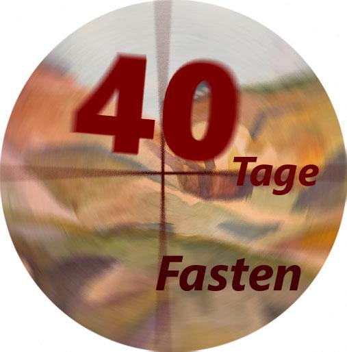 Fasten 40 Tage